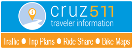 Visit cruz511.org for Traffic Conditions, Trip Plans, Ride Share, Bike Maps, and more.